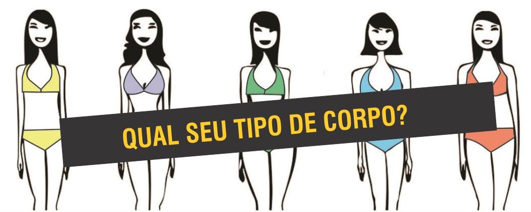 DICA FASHION: QUAL SEU TIPO DE CORPO?